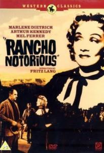 Кино Пресловутое ранчо (Rancho Notorious)